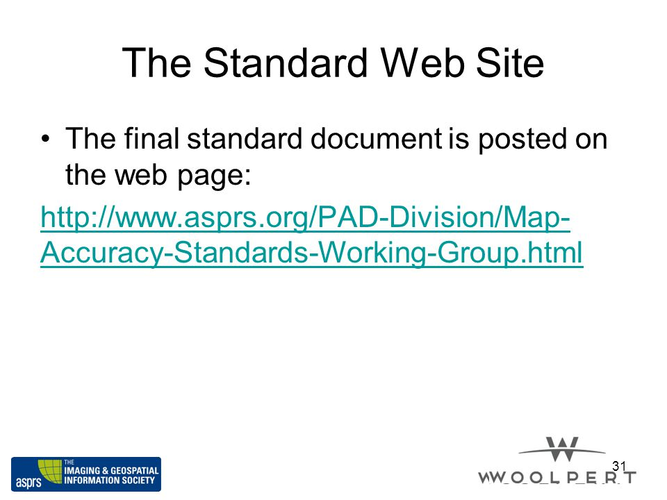 The Standard Web Site The final standard document is posted on the web page: