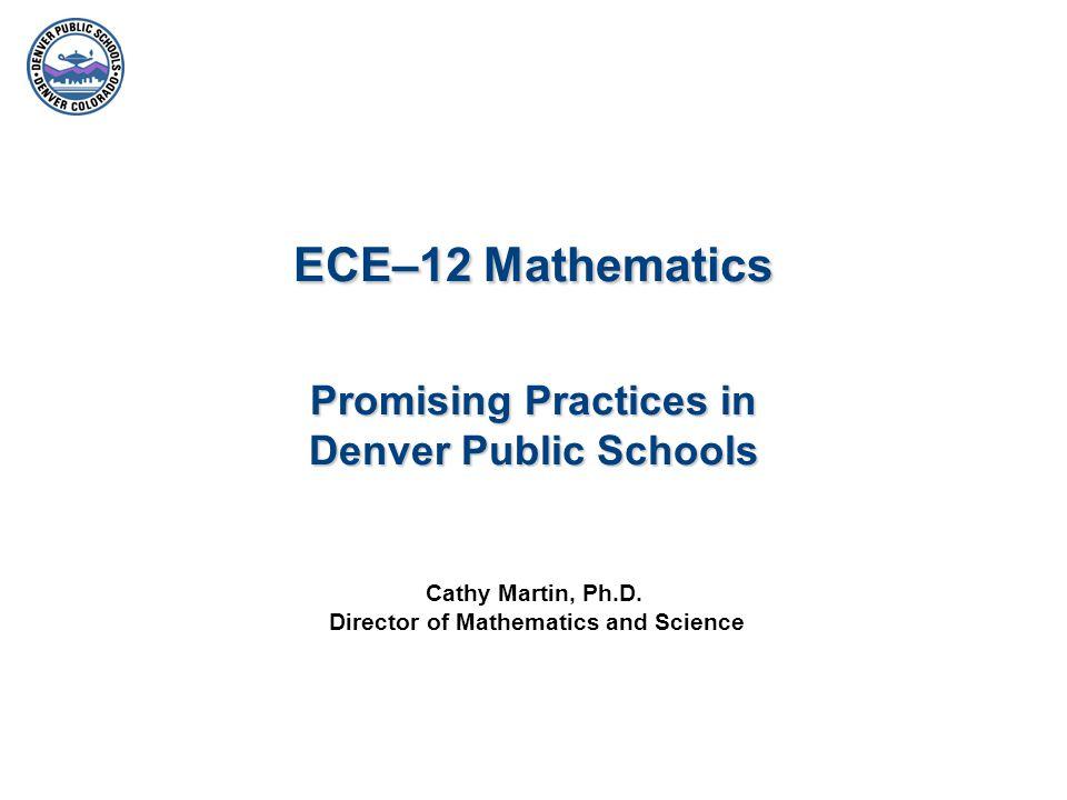 ECE–12 Mathematics Promising Practices in Denver Public Schools