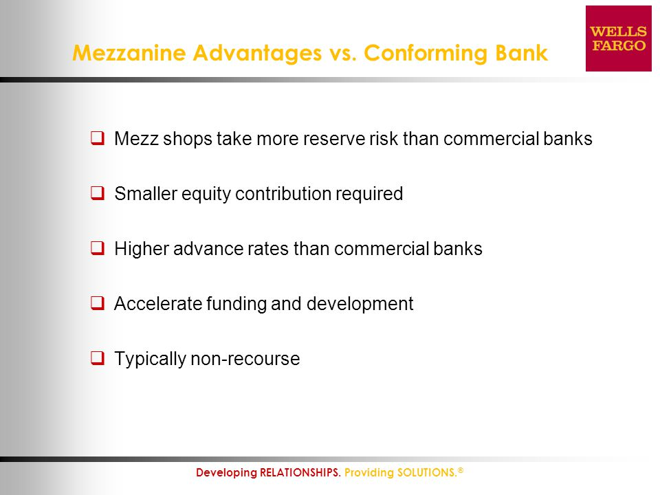 Mezzanine Advantages vs. Conforming Bank
