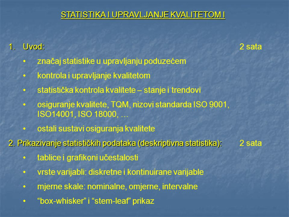 STATISTIKA I UPRAVLJANJE KVALITETOM I