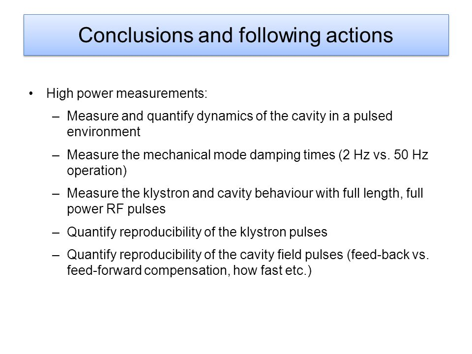 Conclusions and following actions