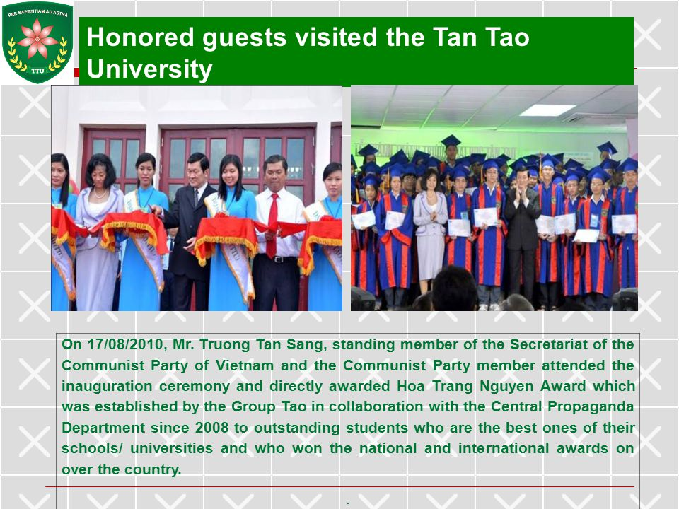Honored guests visited the Tan Tao University