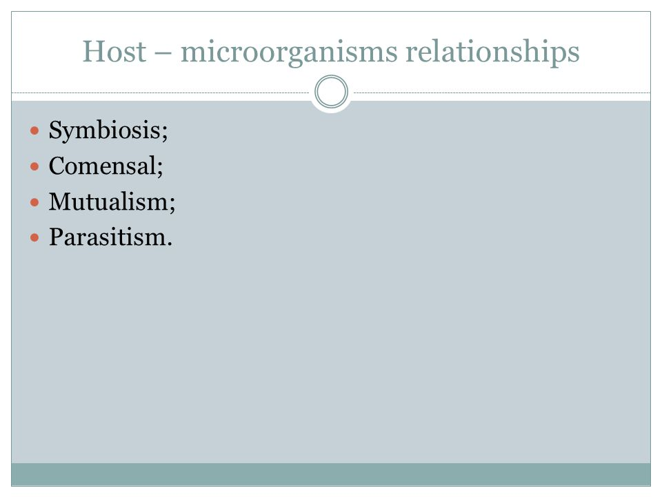 Host – microorganisms relationships