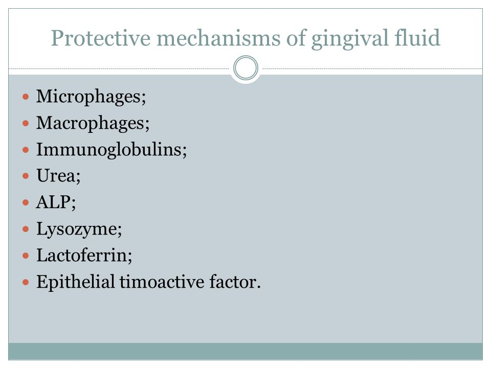 Protective mechanisms of gingival fluid