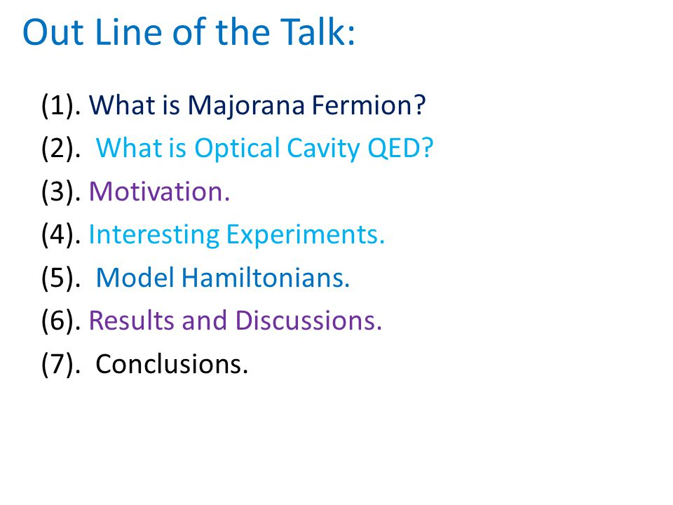 Out Line of the Talk: