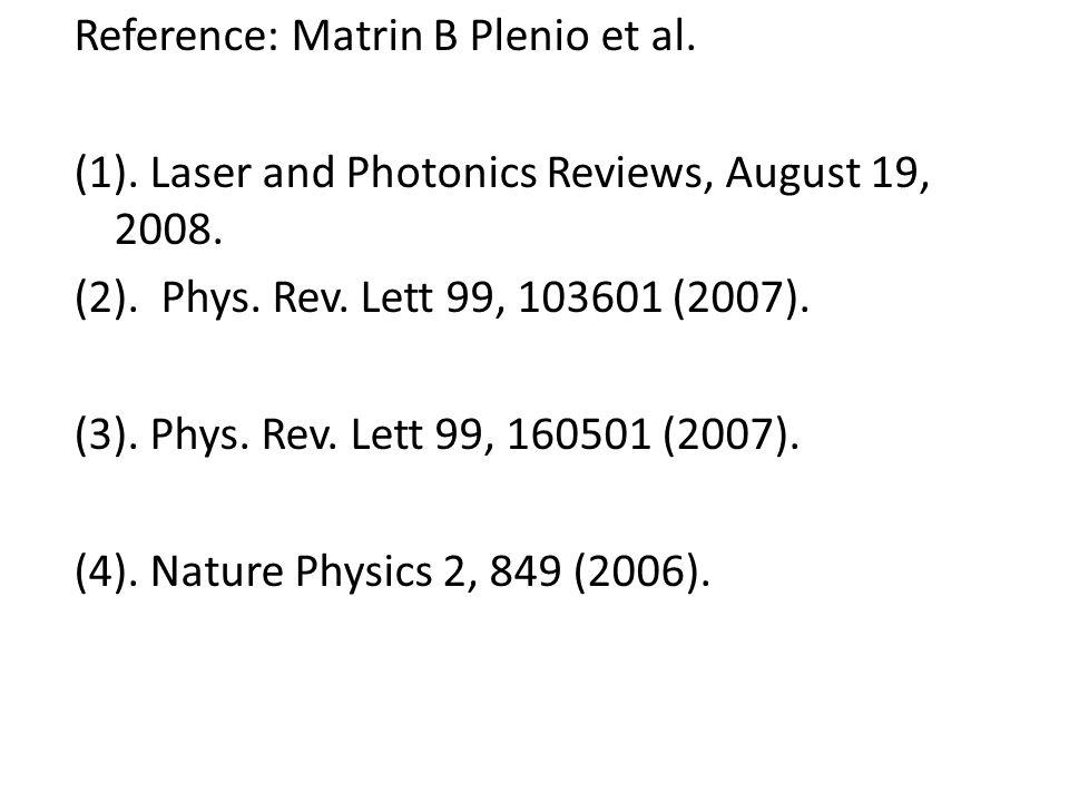 Reference: Matrin B Plenio et al. (1)