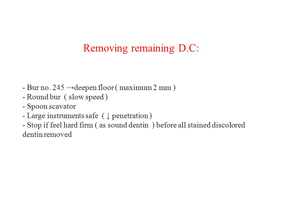 Removing remaining D. C: - Bur no