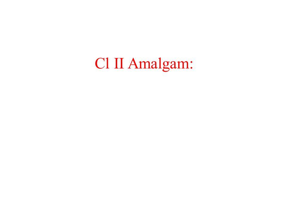 Cl ΙΙ Amalgam: