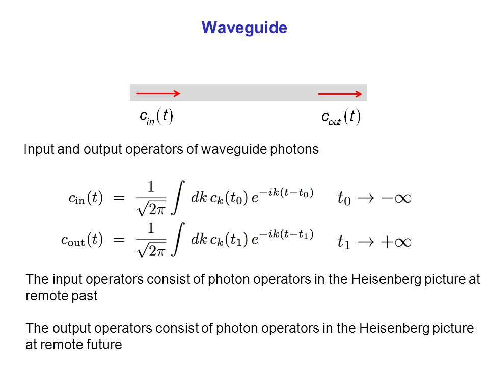 Waveguide Input and output operators of waveguide photons