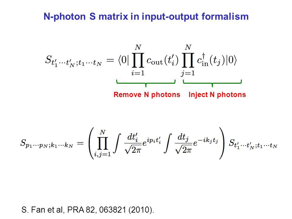 N-photon S matrix in input-output formalism