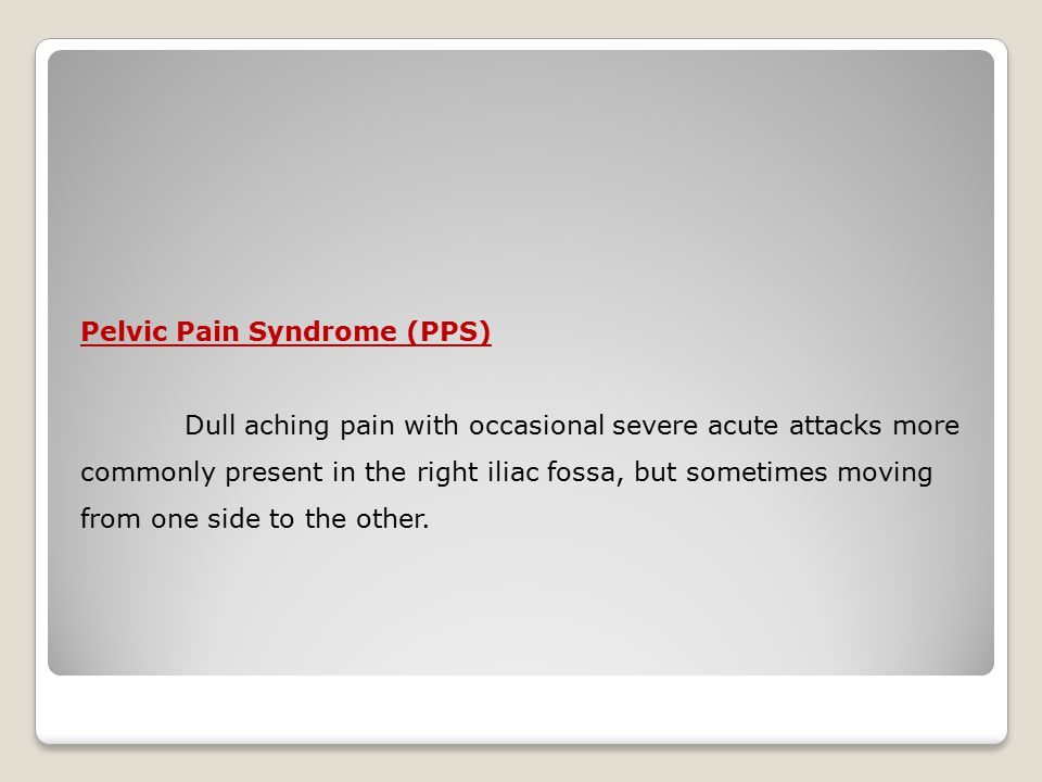 Pelvic Pain Syndrome (PPS)
