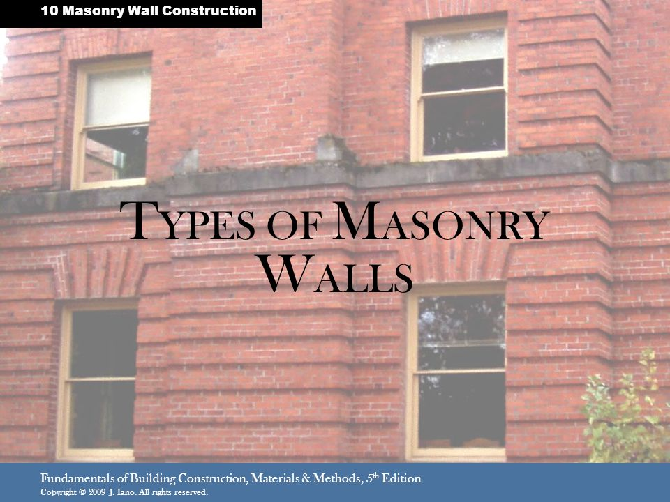 TYPES OF MASONRY WALLS 10 Masonry Wall Construction