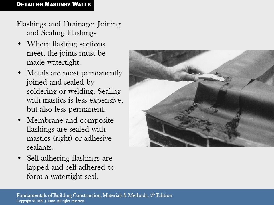 Flashings and Drainage: Joining and Sealing Flashings