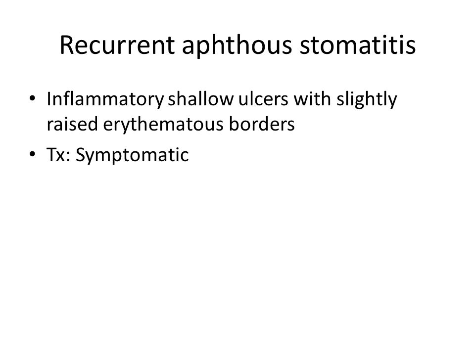 Recurrent aphthous stomatitis