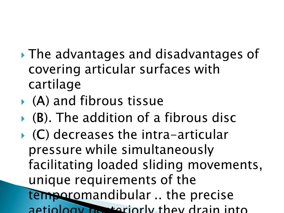 The advantages and disadvantages of covering articular surfaces with cartilage