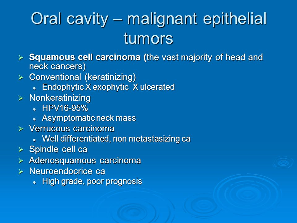 Oral cavity – malignant epithelial tumors