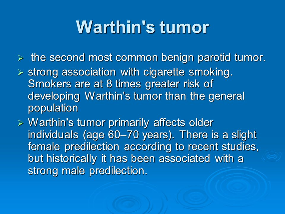 Warthin s tumor the second most common benign parotid tumor.