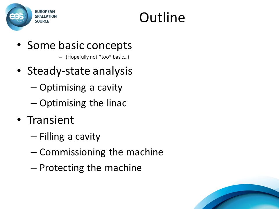 Outline Some basic concepts Steady-state analysis Transient