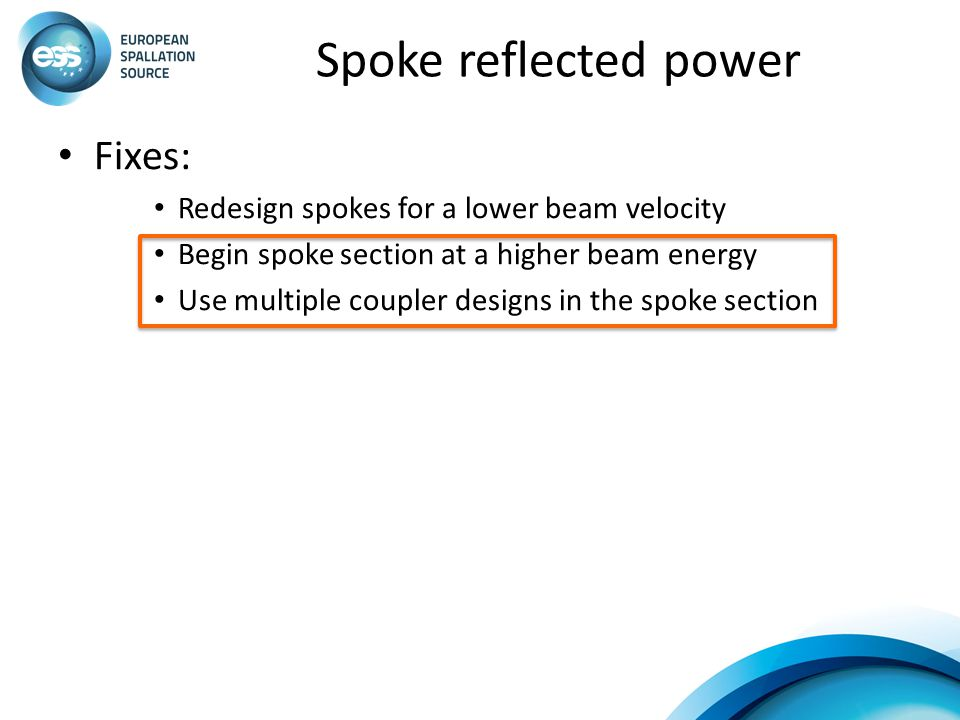 Spoke reflected power Fixes: Redesign spokes for a lower beam velocity