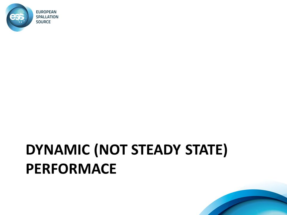 Dynamic (not steady state) performace