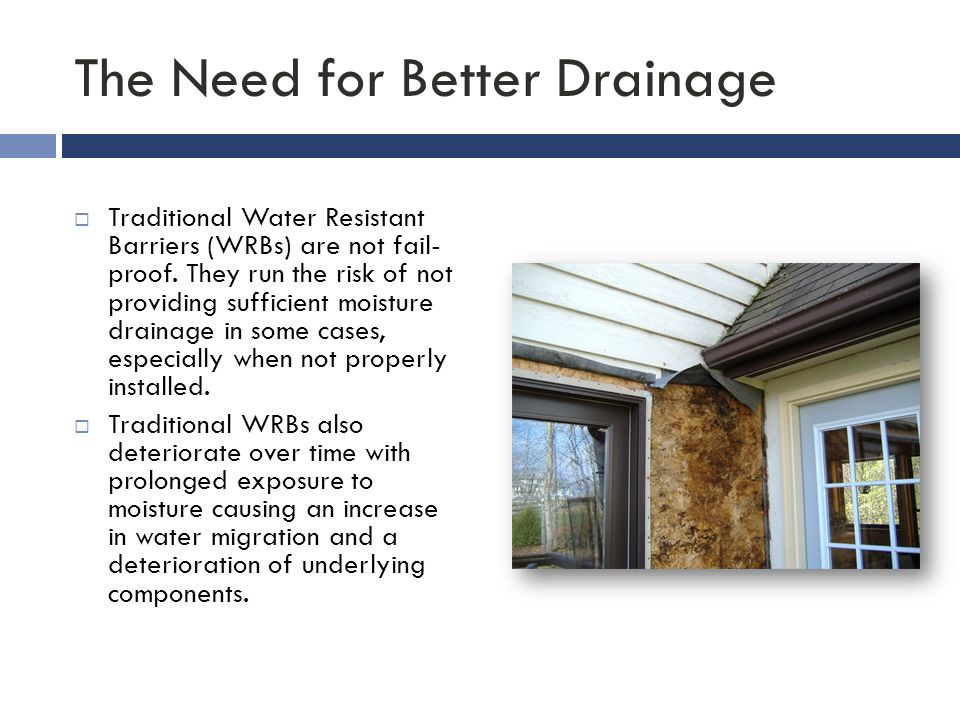 The Need for Better Drainage