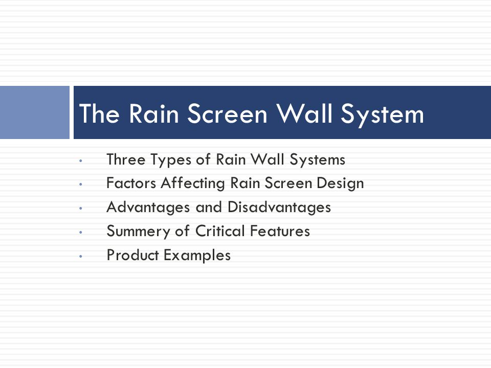 The Rain Screen Wall System