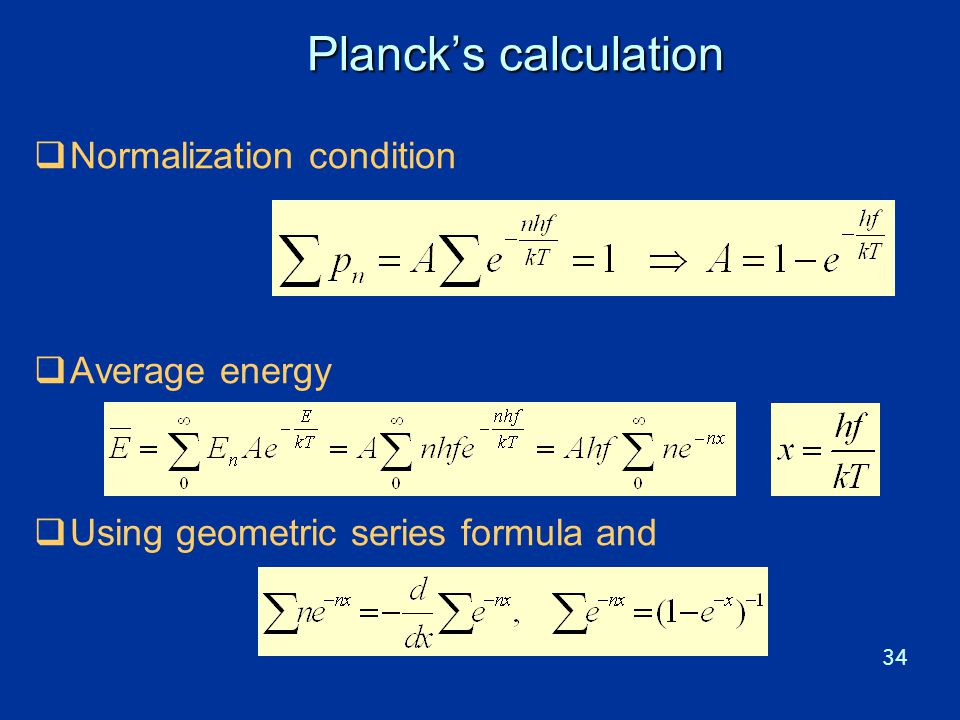 Planck's calculation Normalization condition Average energy