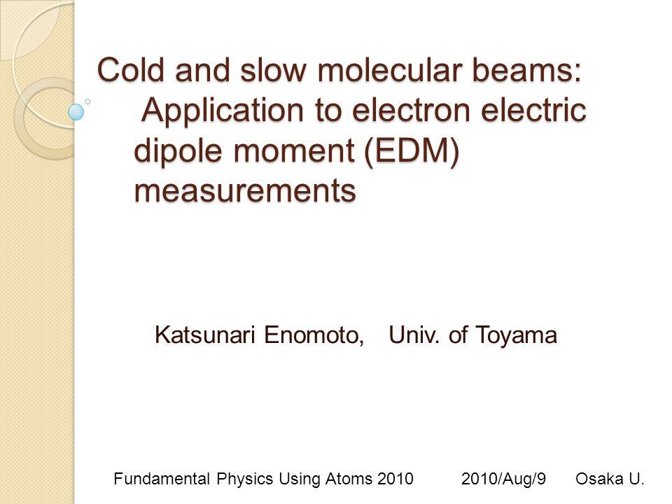 Katsunari Enomoto, Univ. of Toyama