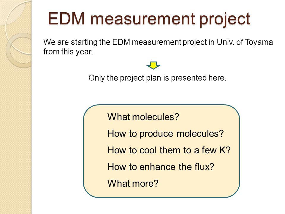 EDM measurement project