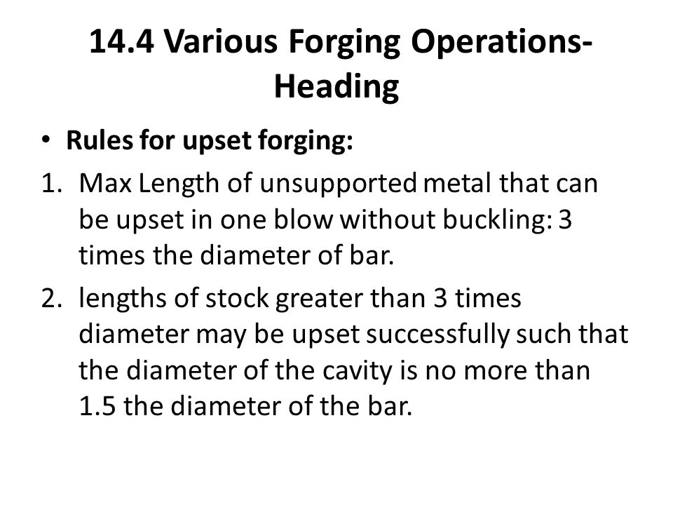 14.4 Various Forging Operations- Heading