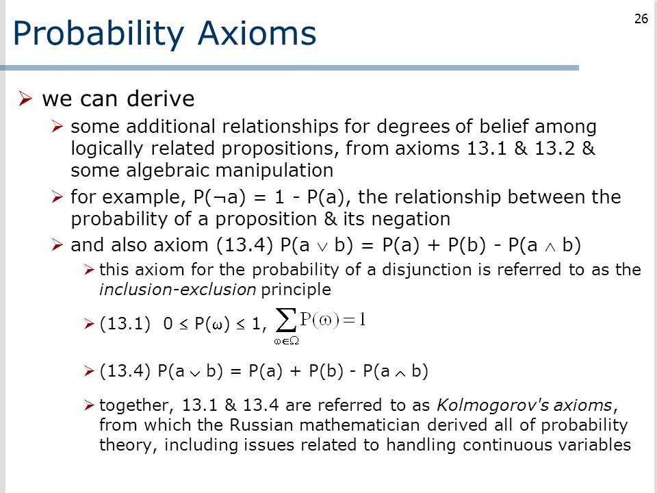 Probability Axioms we can derive
