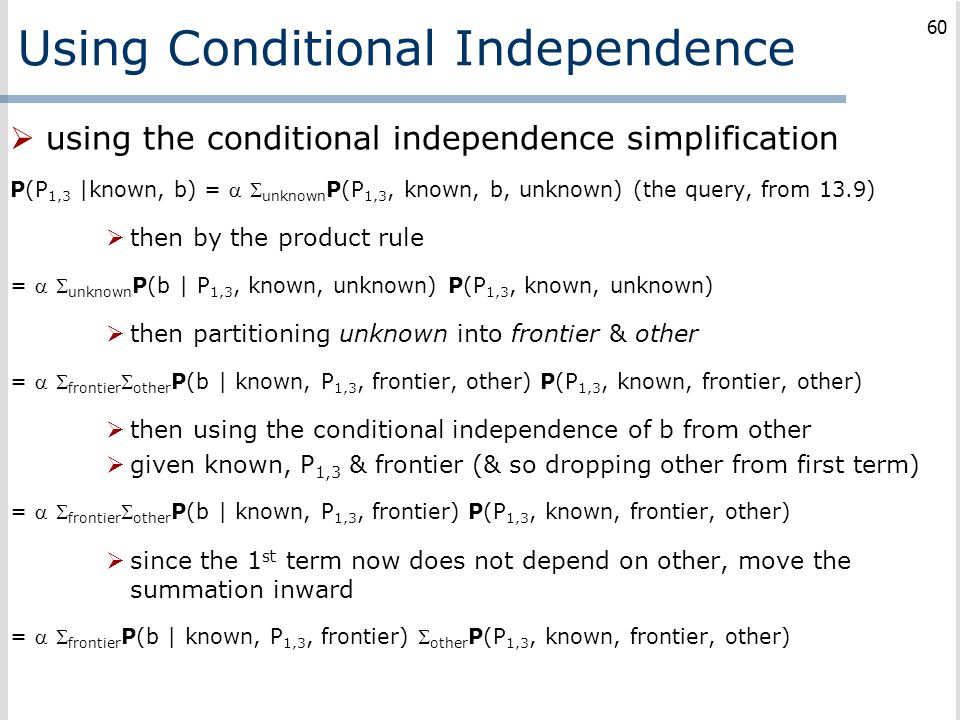 Using Conditional Independence