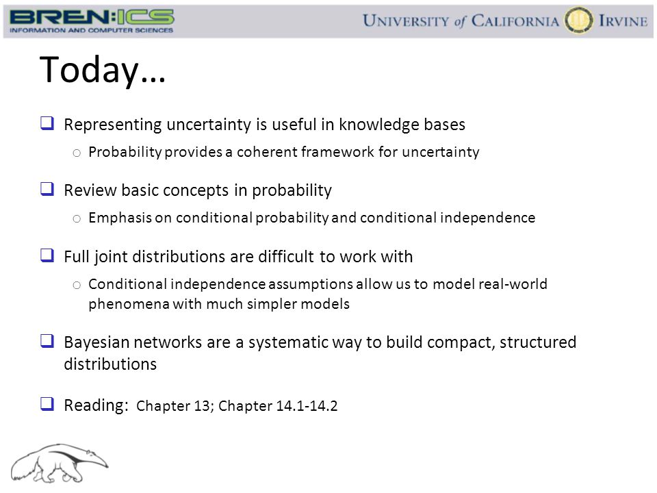 Today… Representing uncertainty is useful in knowledge bases