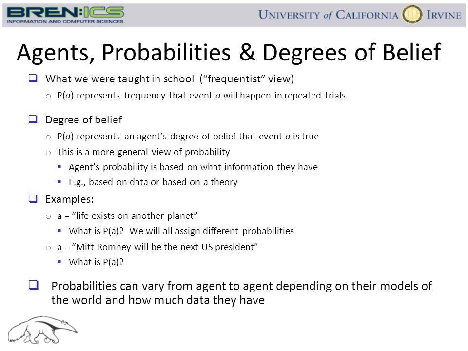 Agents, Probabilities & Degrees of Belief