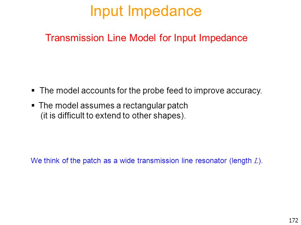 Input Impedance Transmission Line Model for Input Impedance