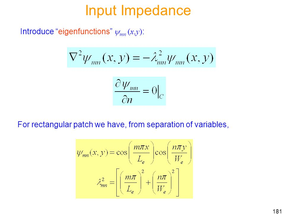 Input Impedance Introduce eigenfunctions mn (x,y):