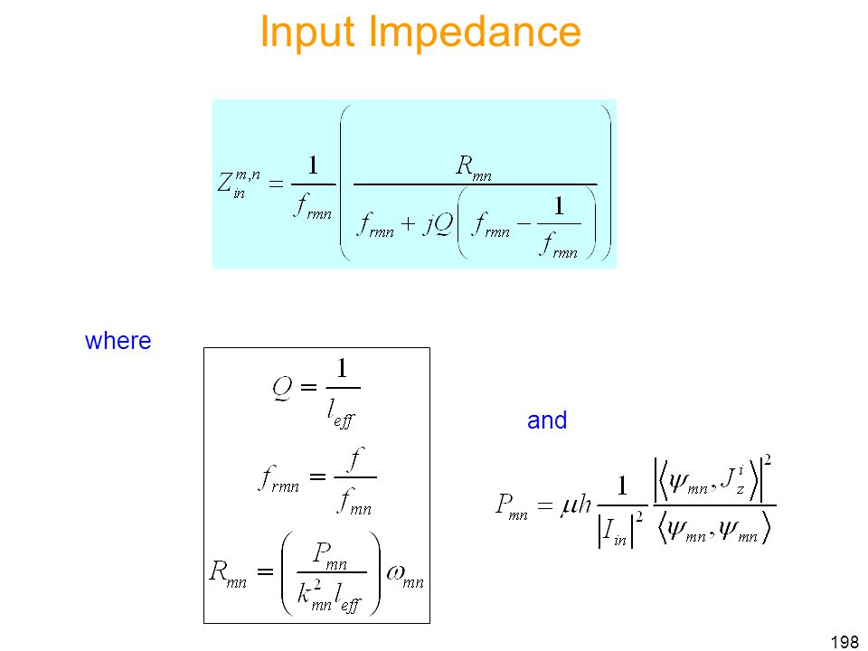 Input Impedance where and