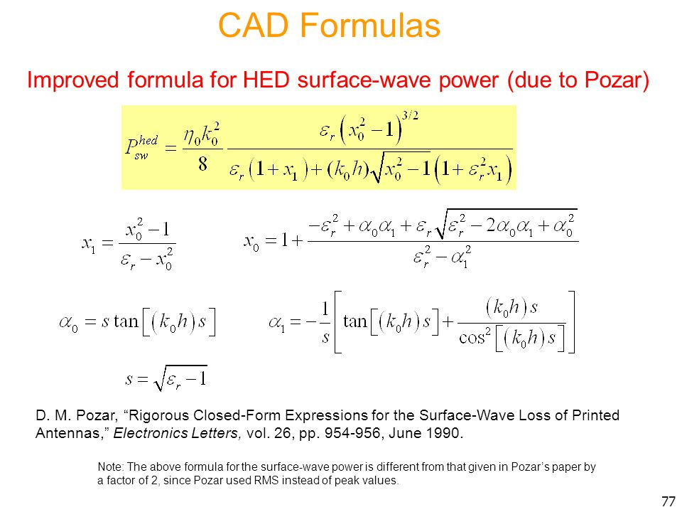 CAD Formulas Improved formula for HED surface-wave power (due to Pozar)