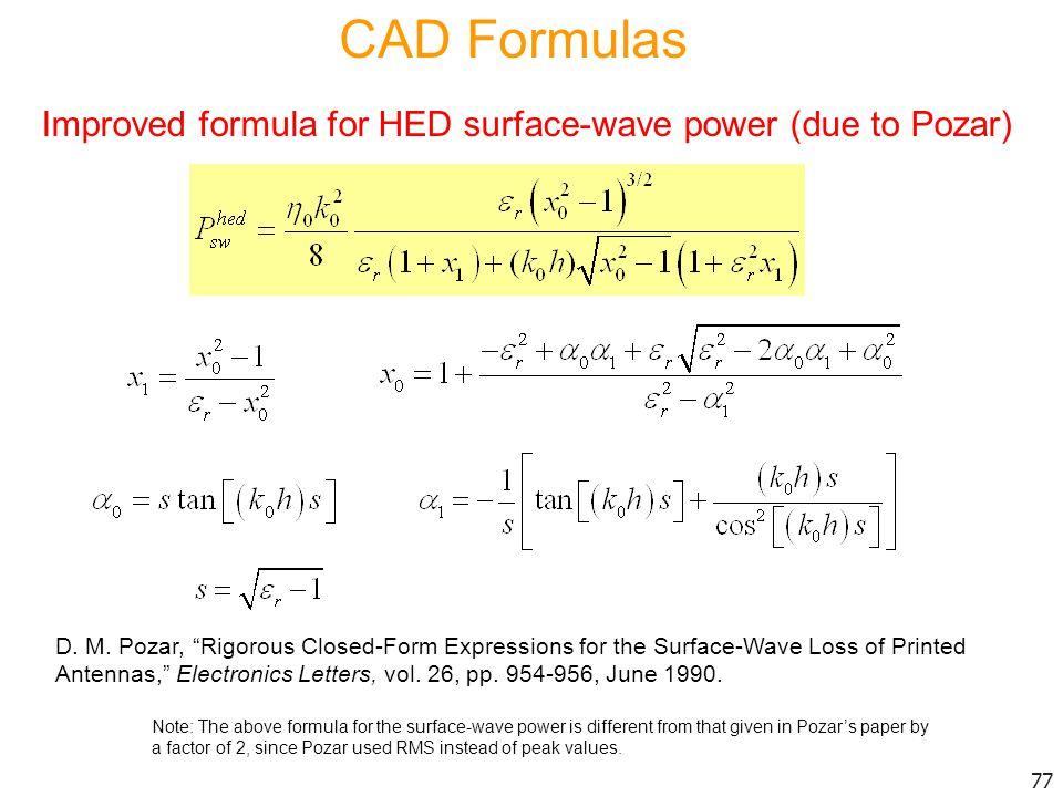 CAD Formulas Improved formula for HED surface-wave power (due to Pozar)