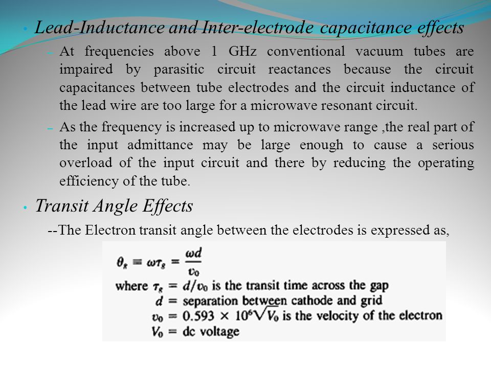 Lead-Inductance and Inter-electrode capacitance effects