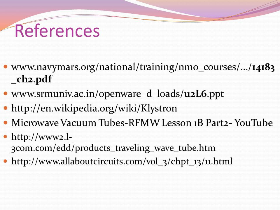References www.navymars.org/national/training/nmo_courses/.../14183_ch2.pdf. www.srmuniv.ac.in/openware_d_loads/u2L6.ppt.