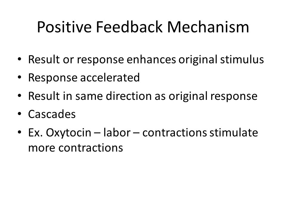 Positive Feedback Mechanism