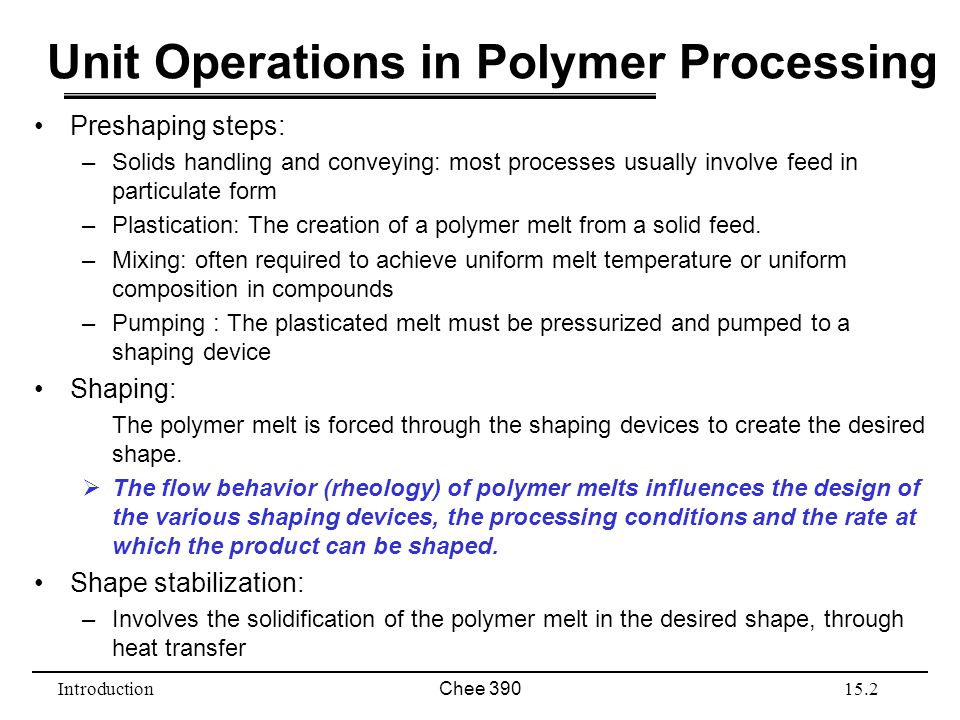 Unit Operations in Polymer Processing