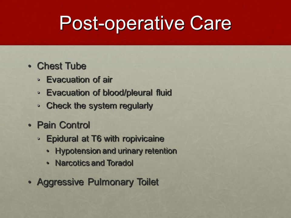Post-operative Care Chest Tube Pain Control