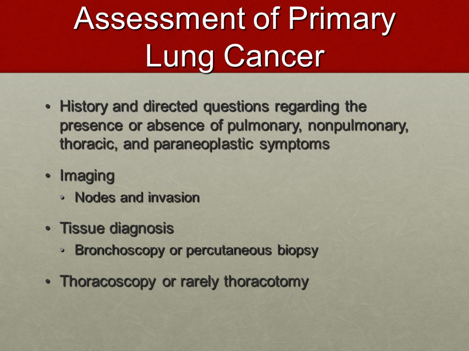 Assessment of Primary Lung Cancer