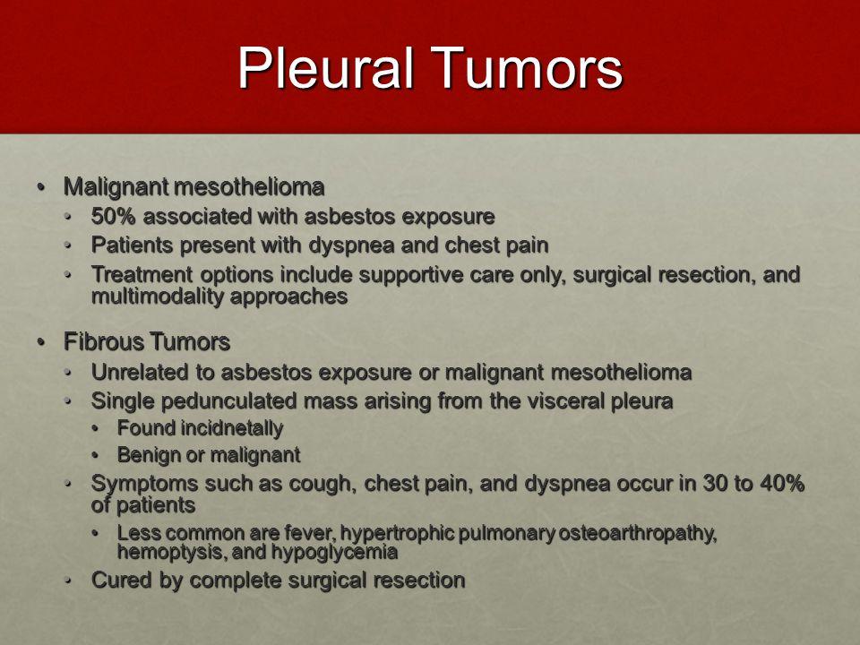 Pleural Tumors Malignant mesothelioma Fibrous Tumors
