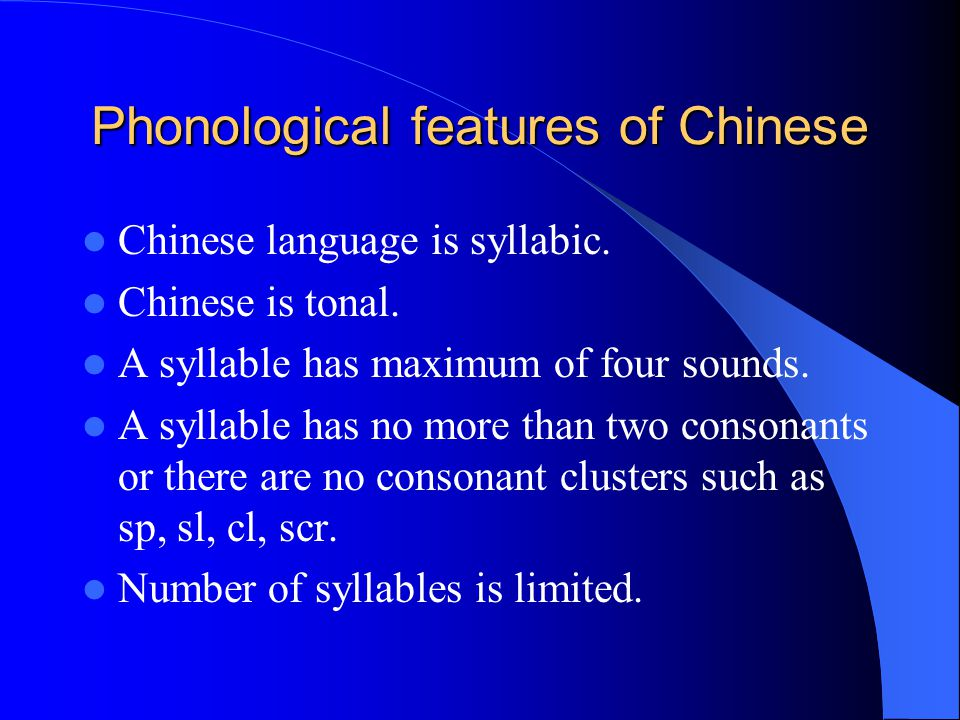 Phonological features of Chinese