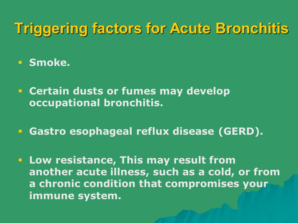 Triggering factors for Acute Bronchitis