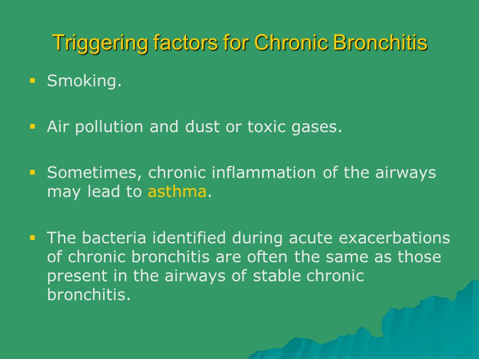 Triggering factors for Chronic Bronchitis