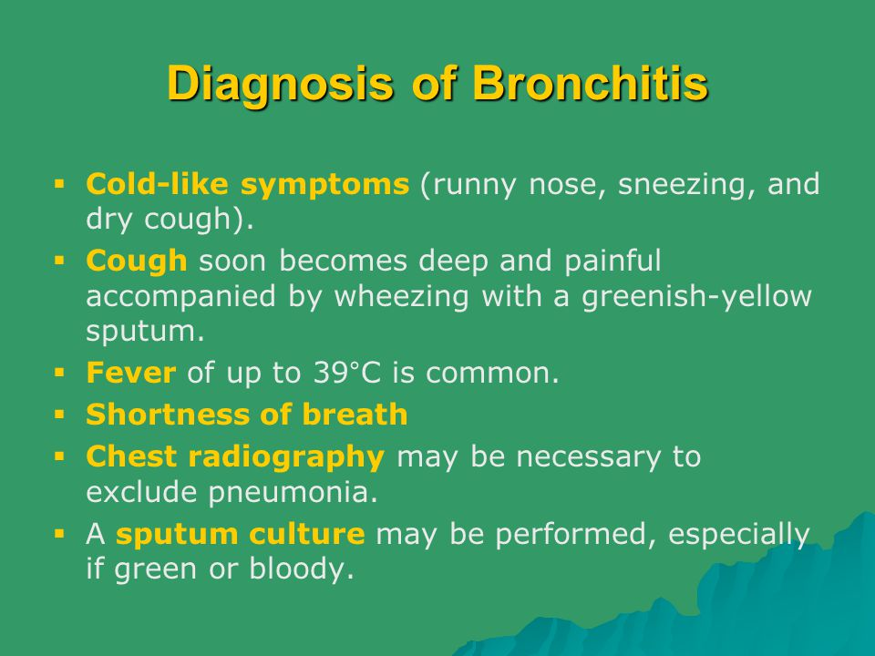 Diagnosis of Bronchitis
